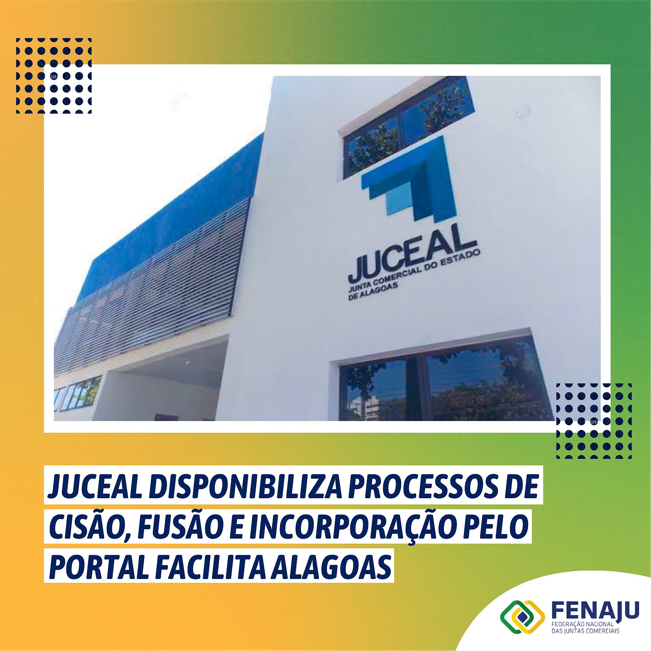 JUCEAL disponibiliza processos de cisão, fusão e incorporação pelo Portal Facilita Alagoas