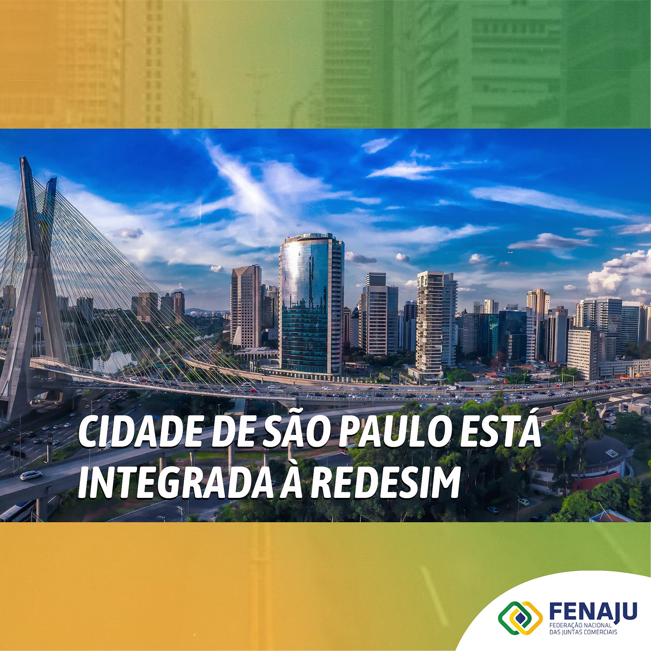 Cidade de São Paulo está integrada à REDESIM