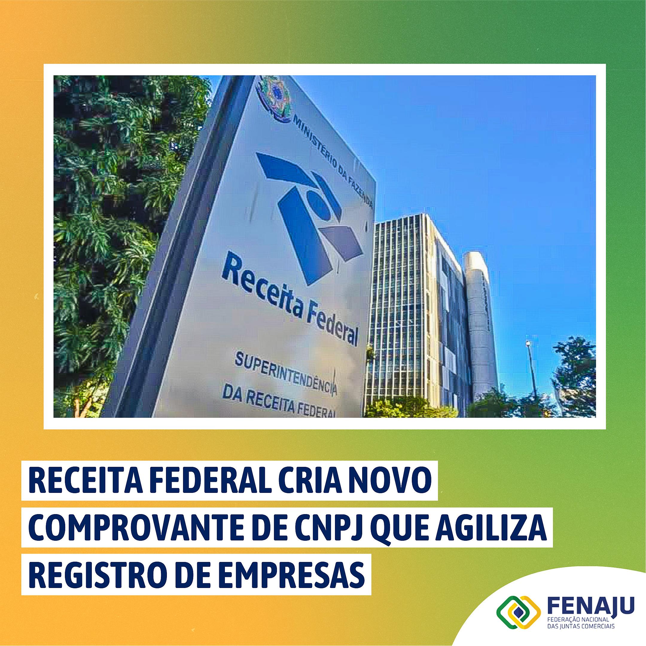 A Receita Federal criou um novo modelo de Comprovante de CNPJ que agiliza registro de empresas