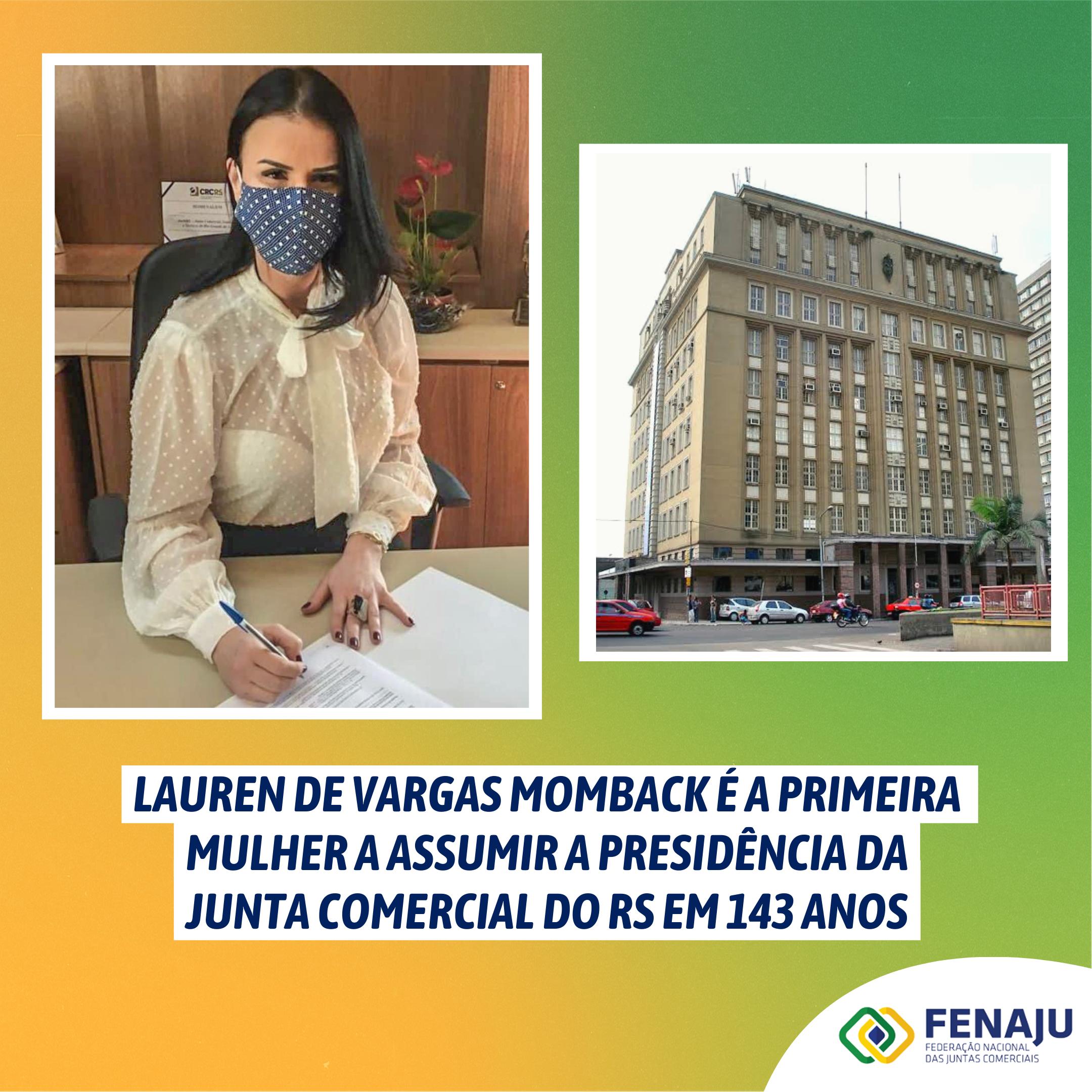 Lauren de Vargas Momback é a primeira mulher a assumir a Presidência da Junta Comercial do RS em 143 anos
