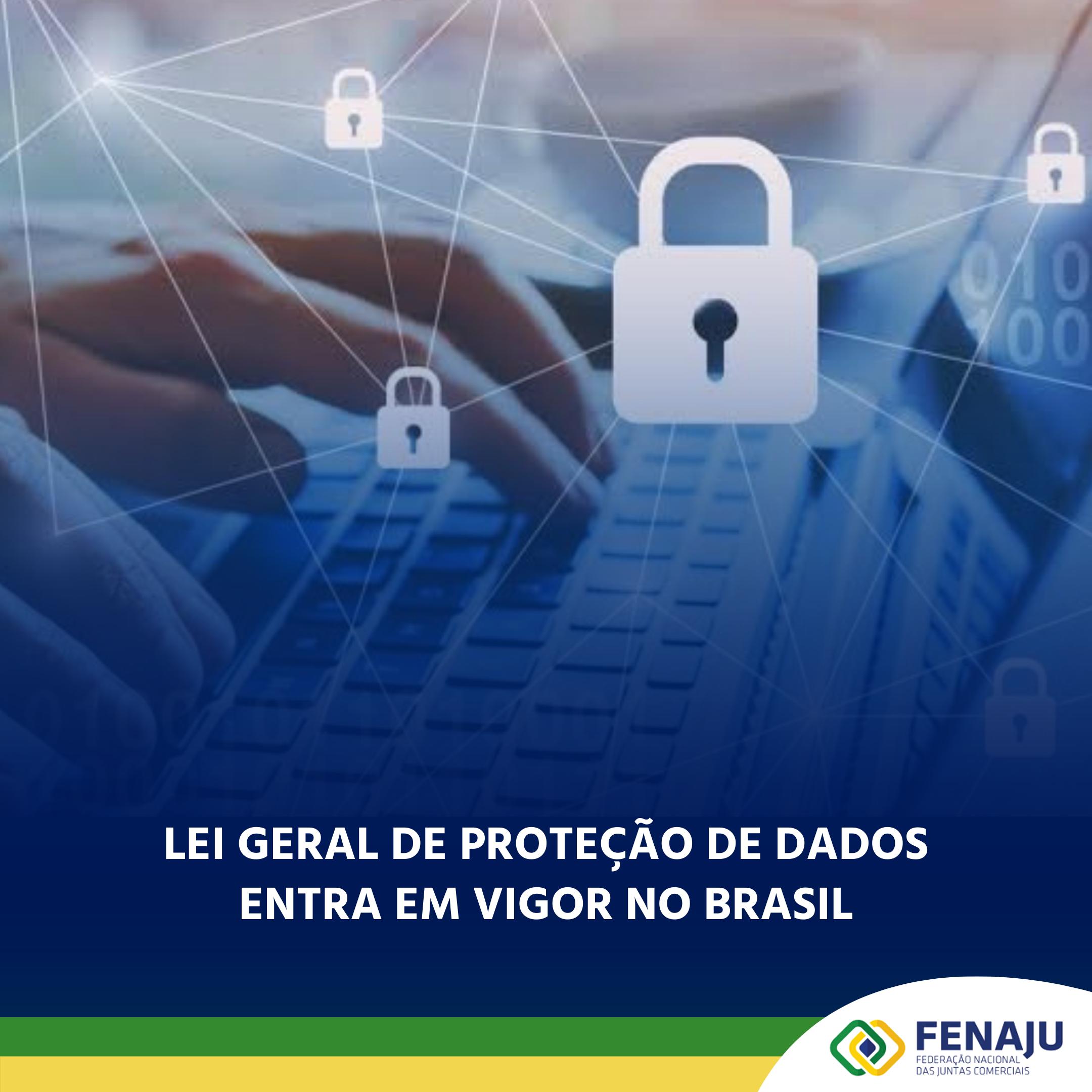 Lei Geral de Proteção de Dados entra em vigor no Brasil