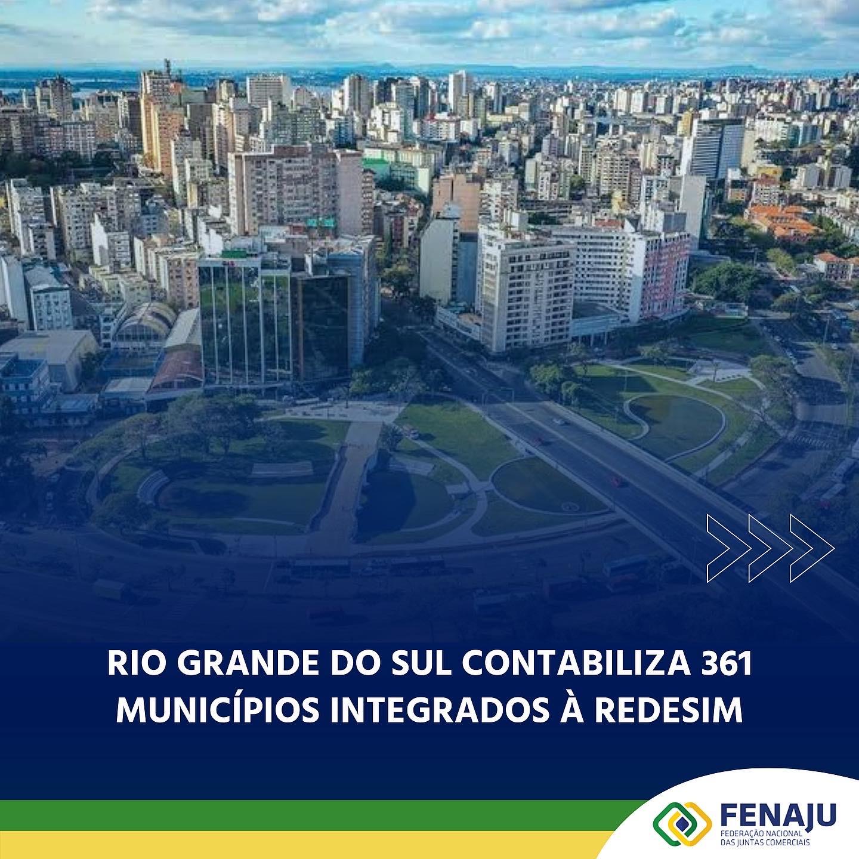 Rio Grande do Sul contabiliza 361 municípios integrados à Redesim