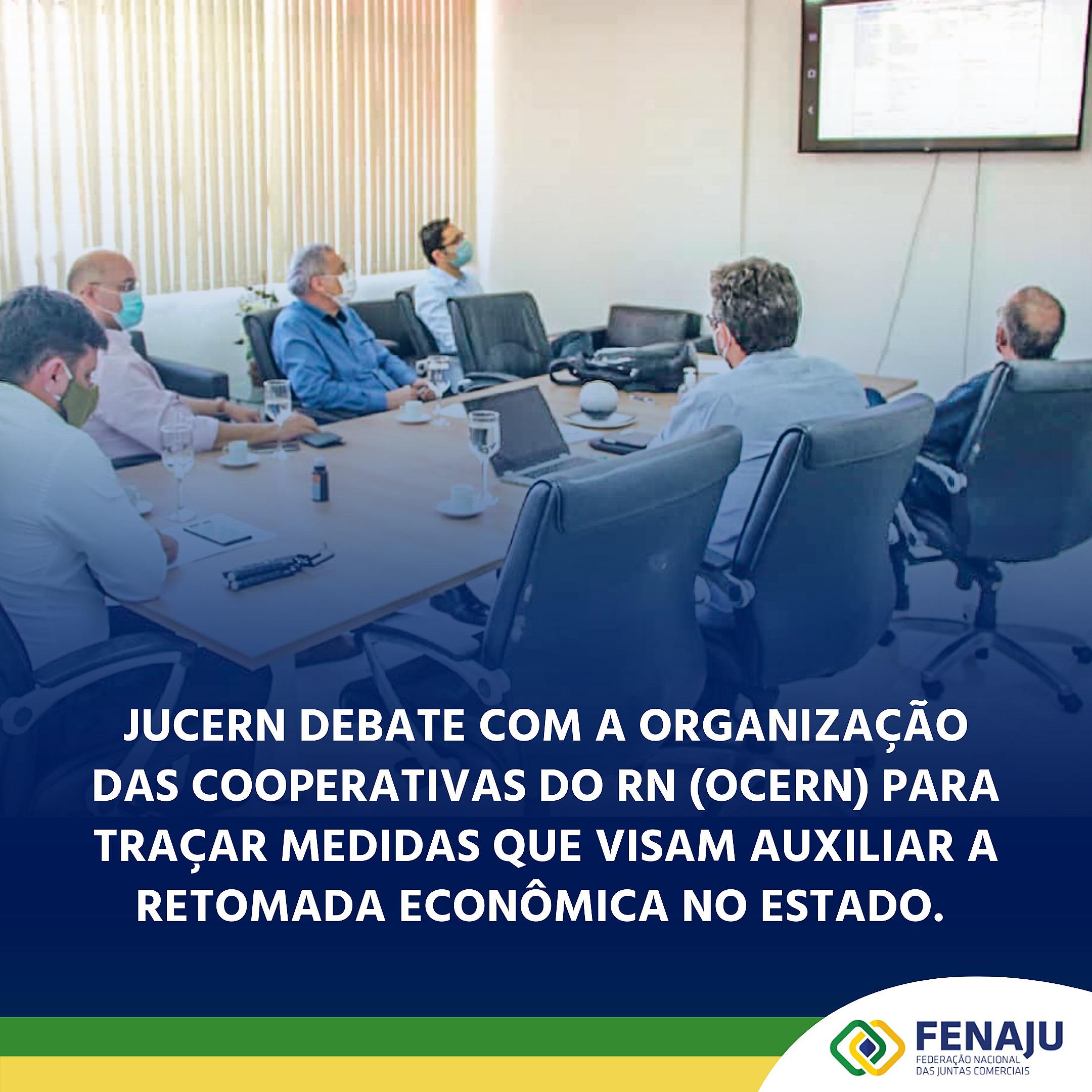 Jucern debate com a Organização das Cooperativas do RN (OCERN) para traçar medidas que visam auxiliar a retomada econômica no Estado