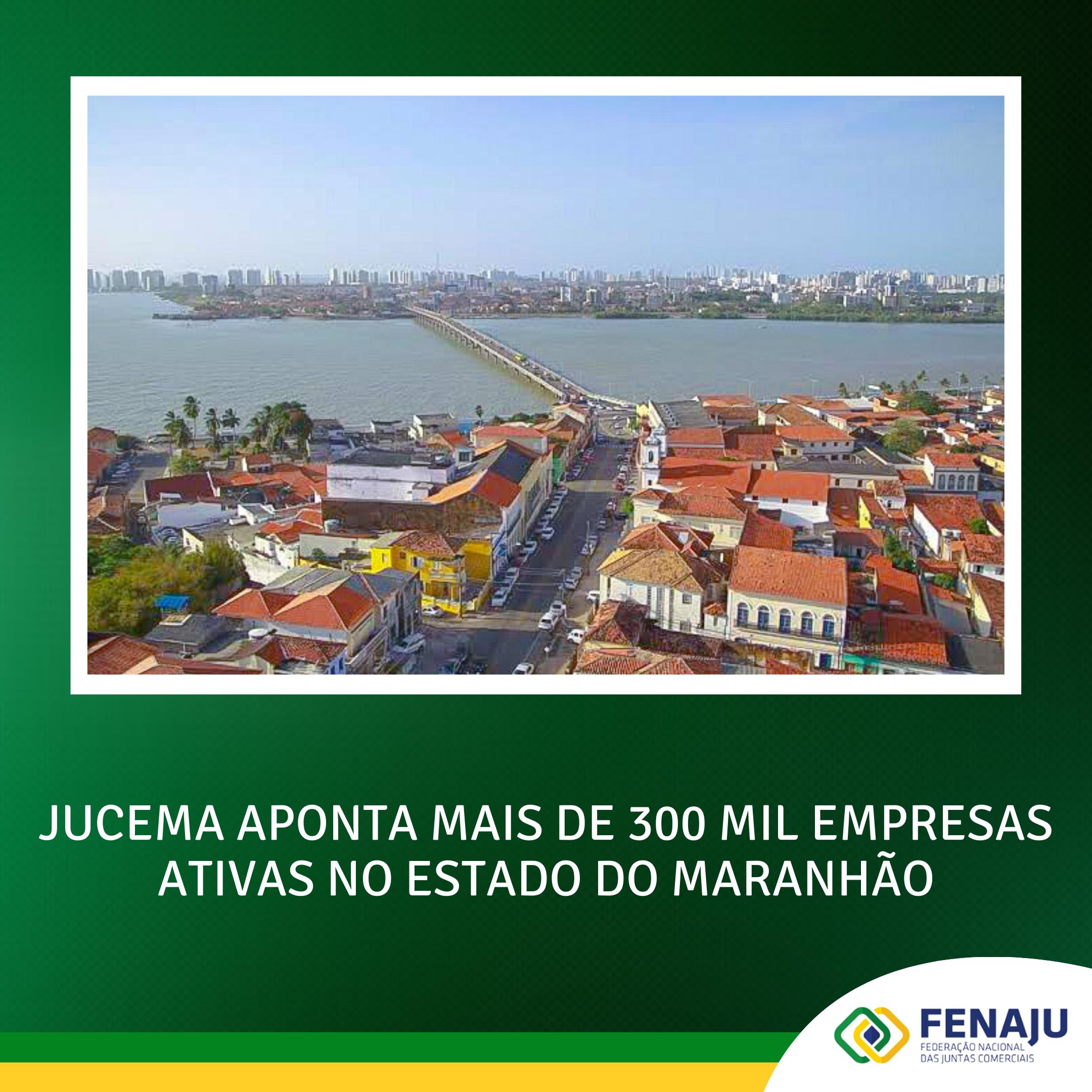 You are currently viewing JUCEMA aponta mais de 300 mil empresas ativas no estado do Maranhão