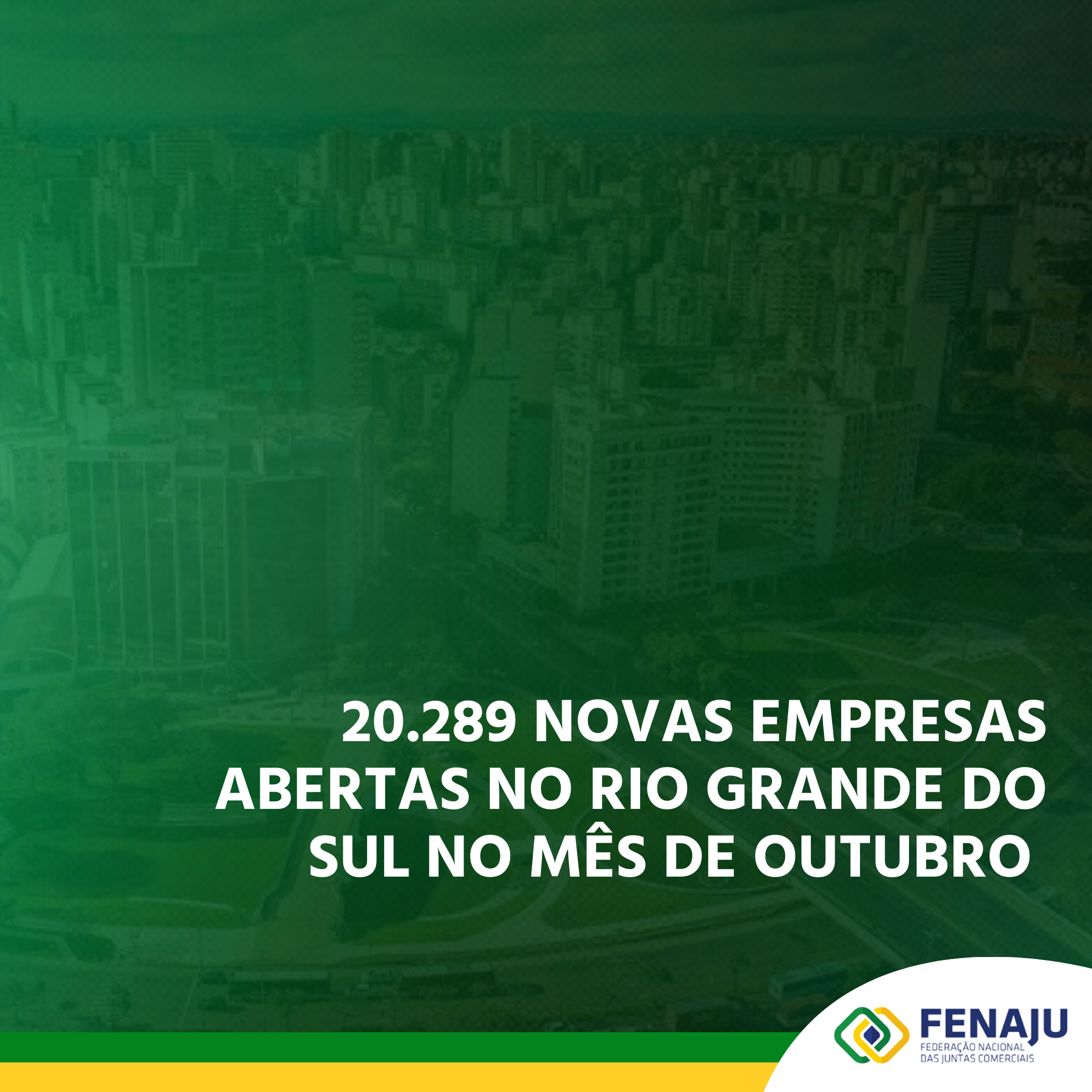 Read more about the article 20.289 novas empresas abertas no Rio Grande do Sul no mês de outubro