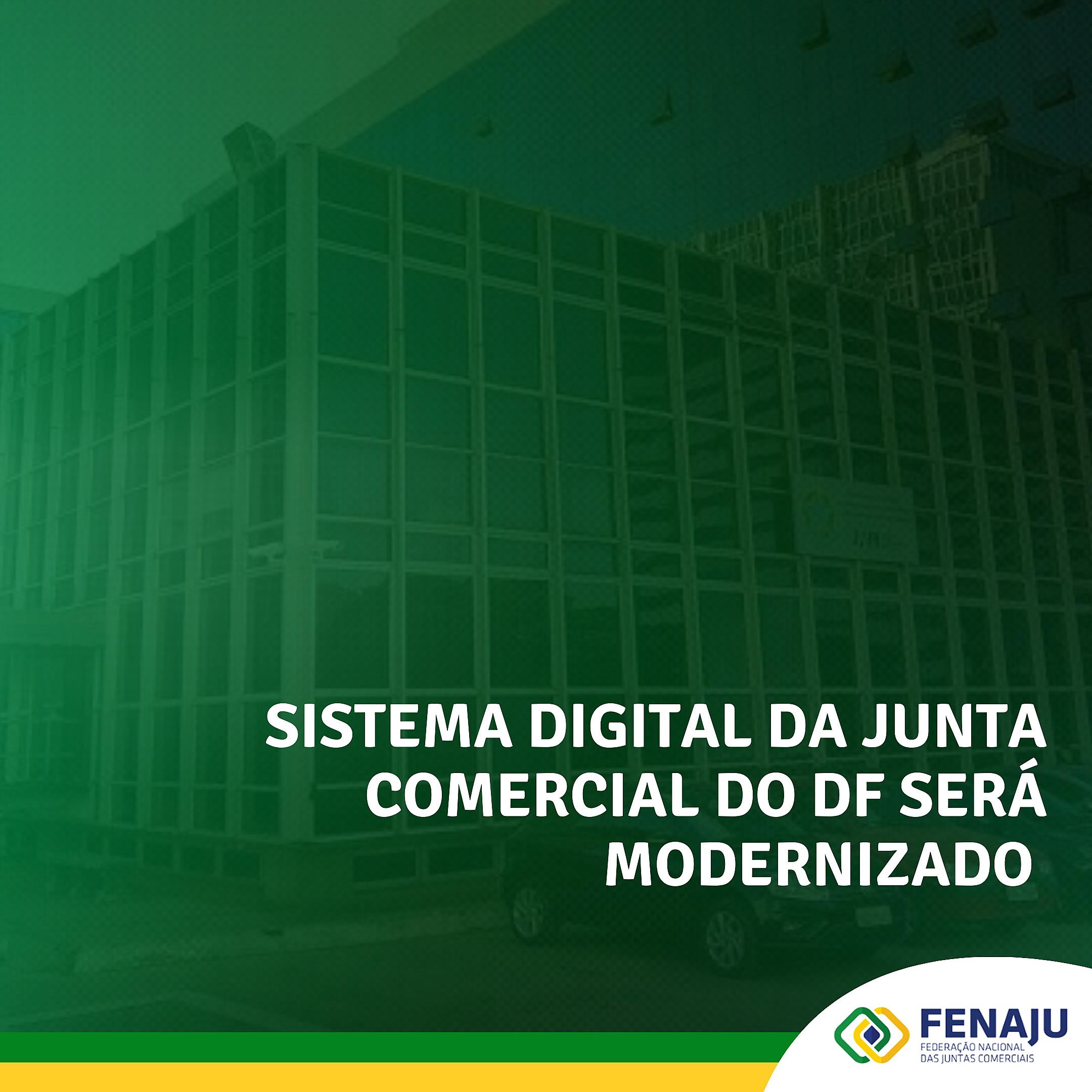 Sistema digital da Junta Comercial do DF será modernizado