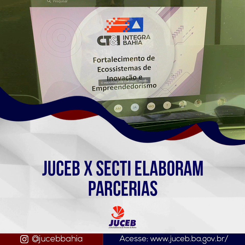 Read more about the article JUCEB X SECTI elaboram parcerias