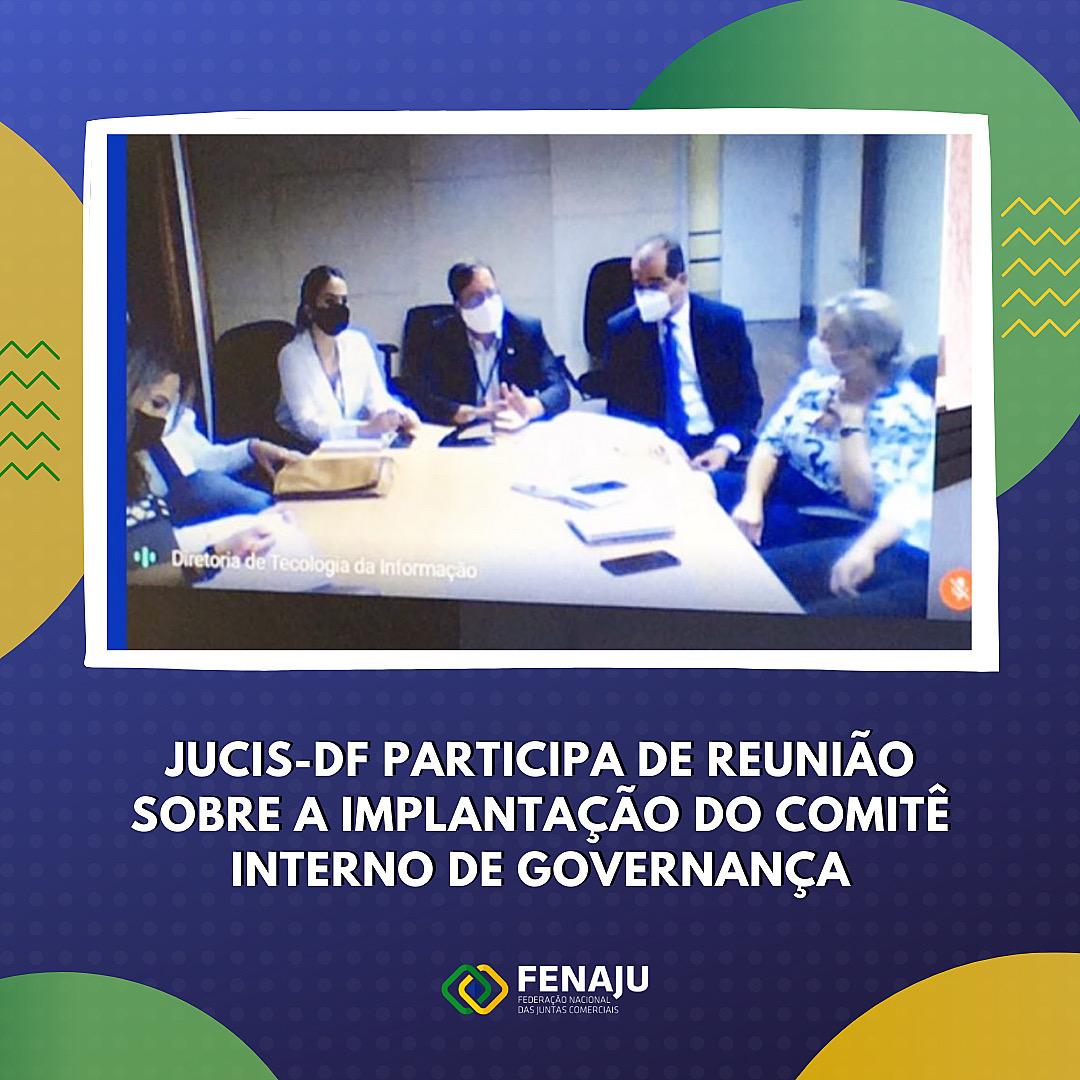 Jucis-DF participa de reunião sobre a implantação do comitê interno de governança