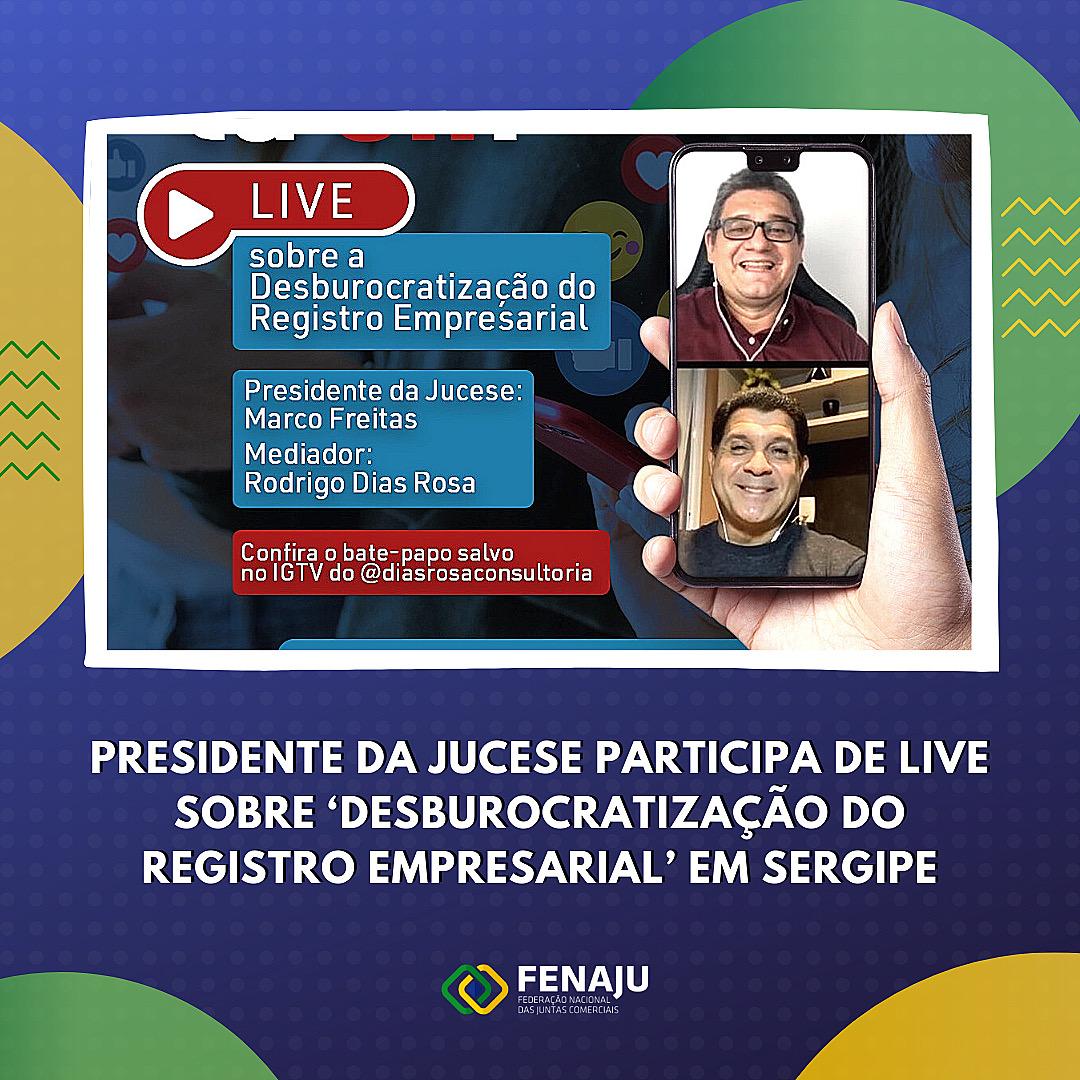 Presidente da Jucese participa de live sobre 'Desburocratização do Registro Empresarial' em Sergipe