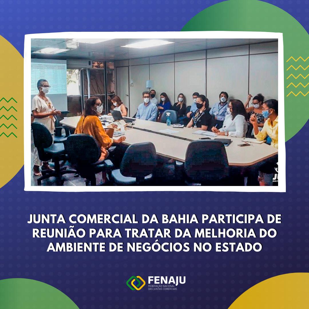 Junta Comercial da Bahia participa de reunião para tratar da melhoria do ambiente de negócios no Estado