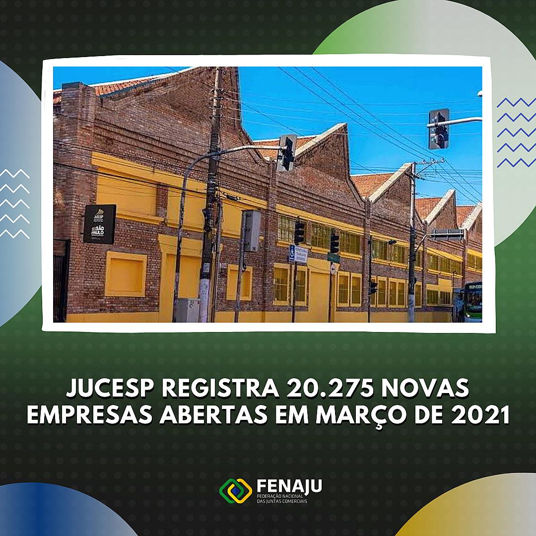JUCESP registra 20.275 novas empresas abertas em março de 2021