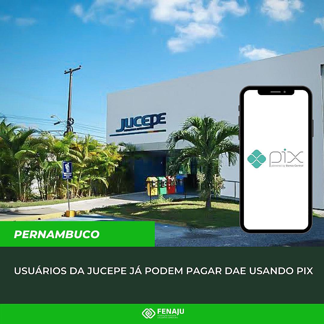 Read more about the article Usuários da JUCEPE já podem pagar DAE usando pix