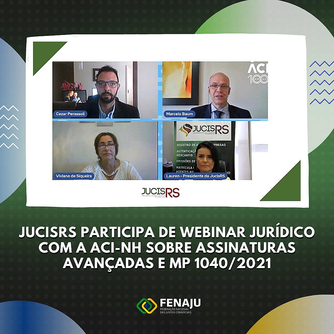 JucisRS participa de Webinar Jurídico com a ACI-NH sobre Assinaturas Avançadas e MP 1040/2021