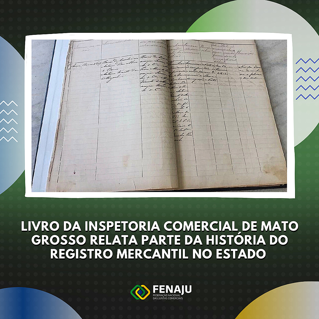 Livro da Inspetoria Comercial de Mato Grosso relata parte da história do Registro Mercantil no estado