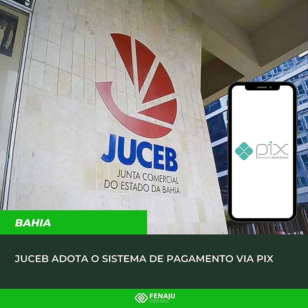You are currently viewing Junta Comercial da Bahia adota o sistema de pagamento via pix